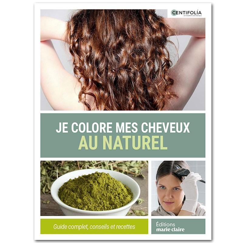 Achat Je colore mes cheveux au naturel Centifolia